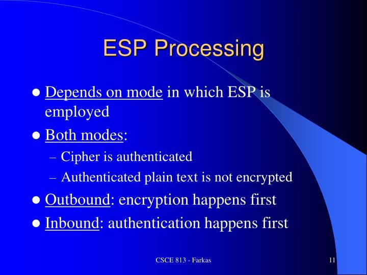 ESP Processing