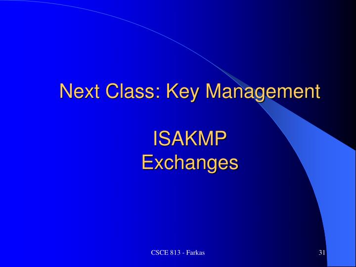 Next Class: Key Management