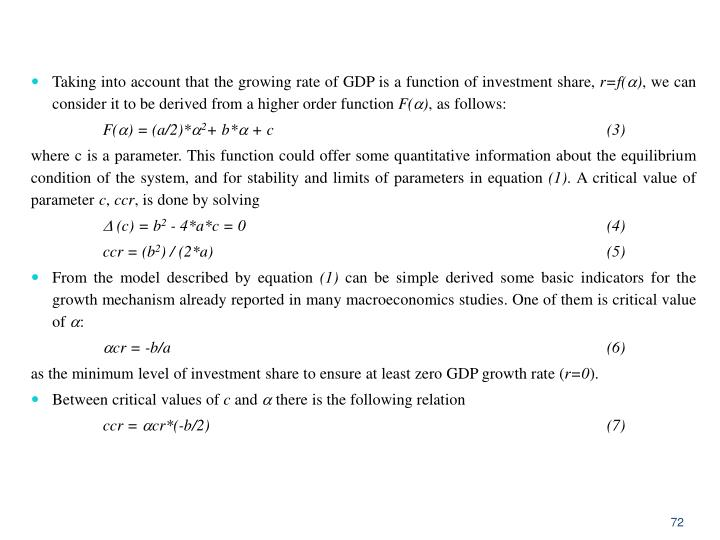 Taking into account that the growing rate of GDP is a function of investment share,