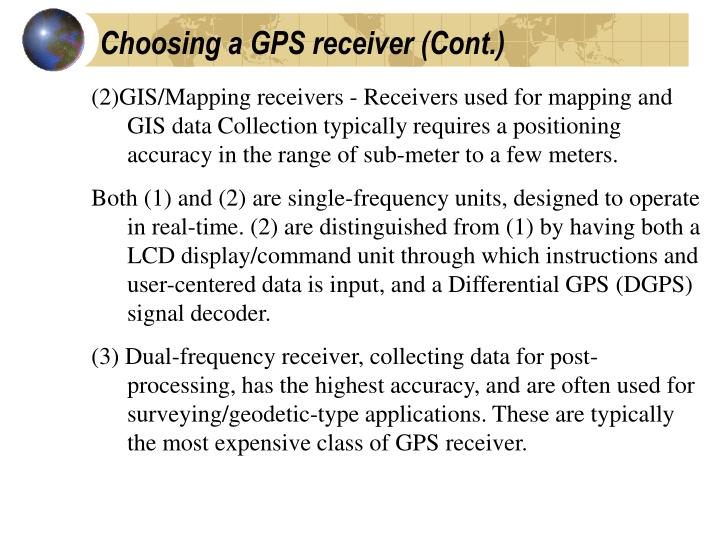 Choosing a GPS receiver (Cont.)