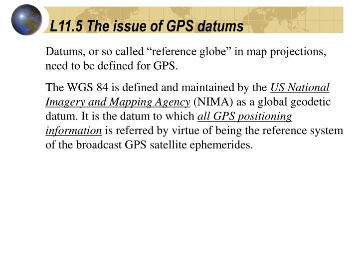 L11.5 The issue of GPS datums