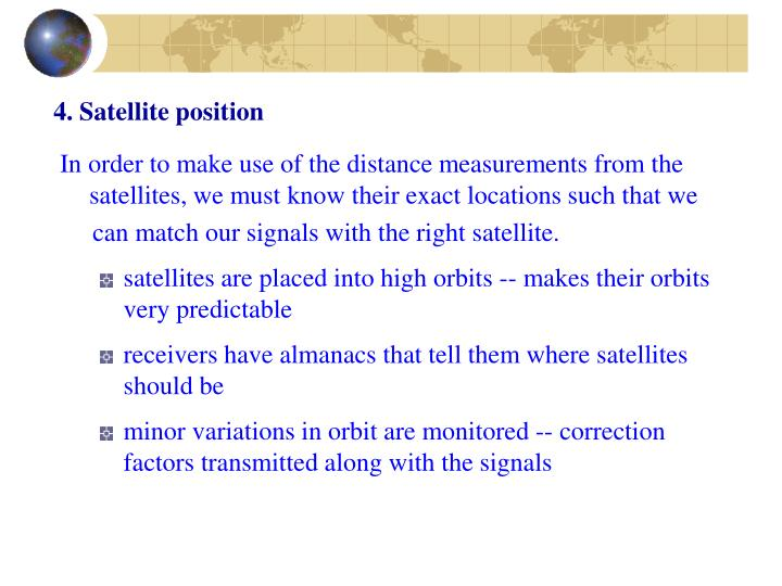 4. Satellite position