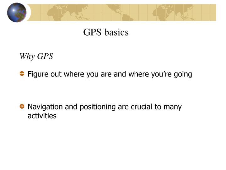 Why GPS
