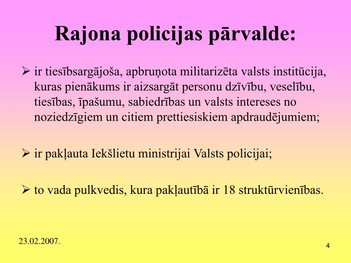 Rajona policijas pārvalde: