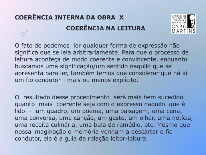 COERÊNCIA INTERNA DA OBRA  X