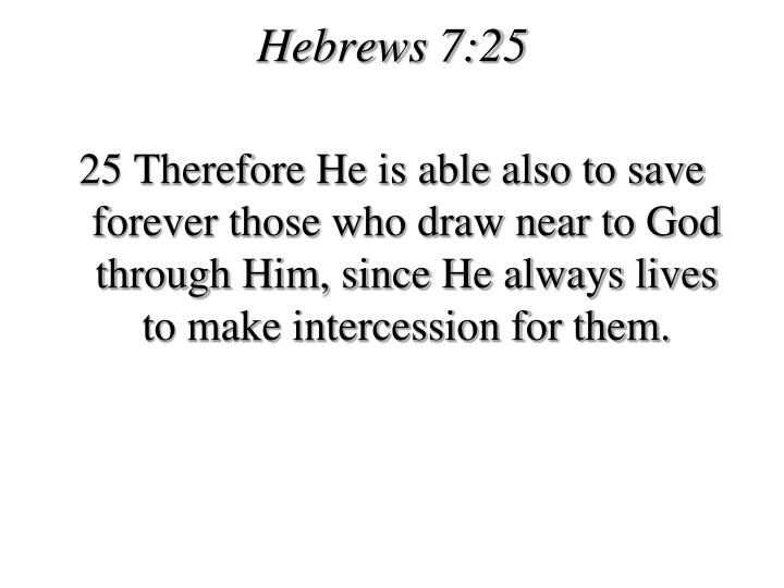 Hebrews 7:25