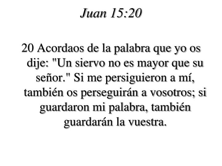 Juan 15:20