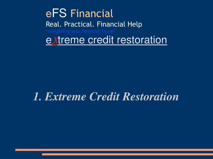 1. Extreme Credit Restoration