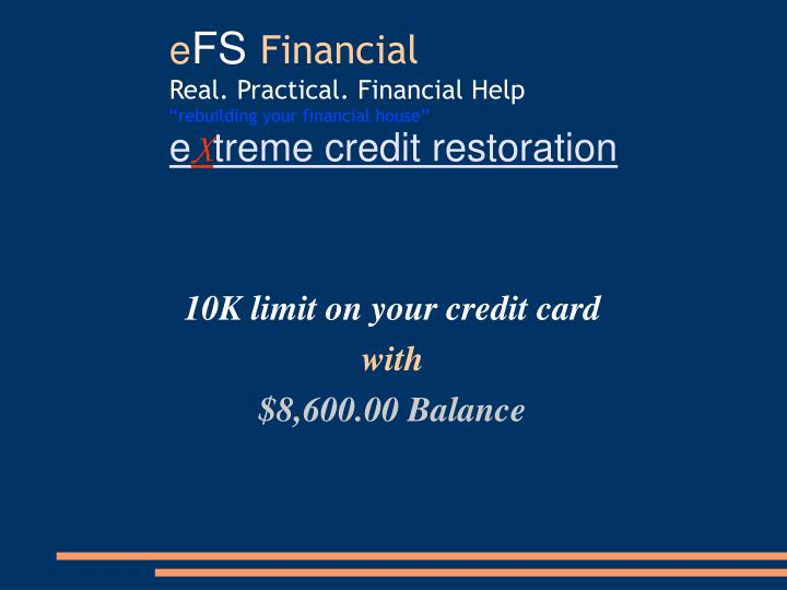 10K limit on your credit card
