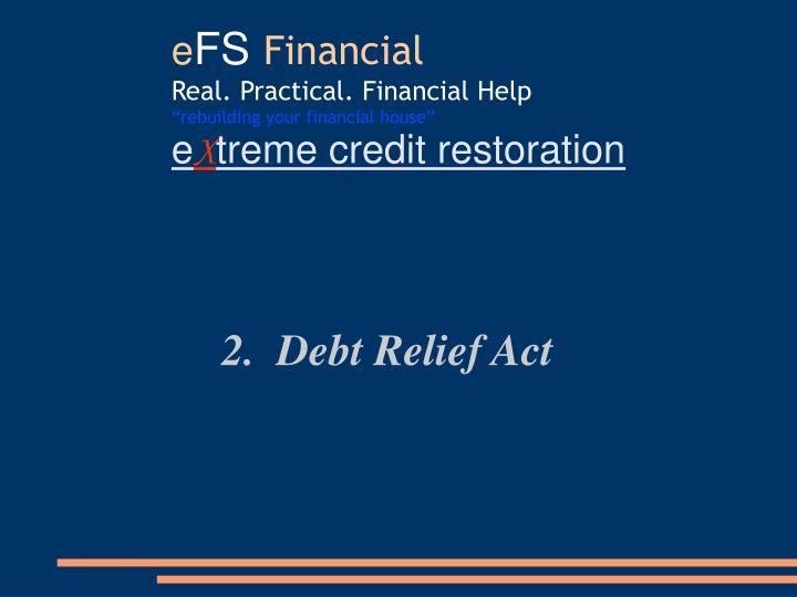 2.  Debt Relief Act