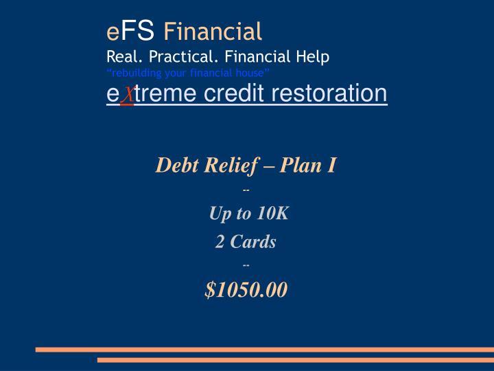 Debt Relief – Plan I