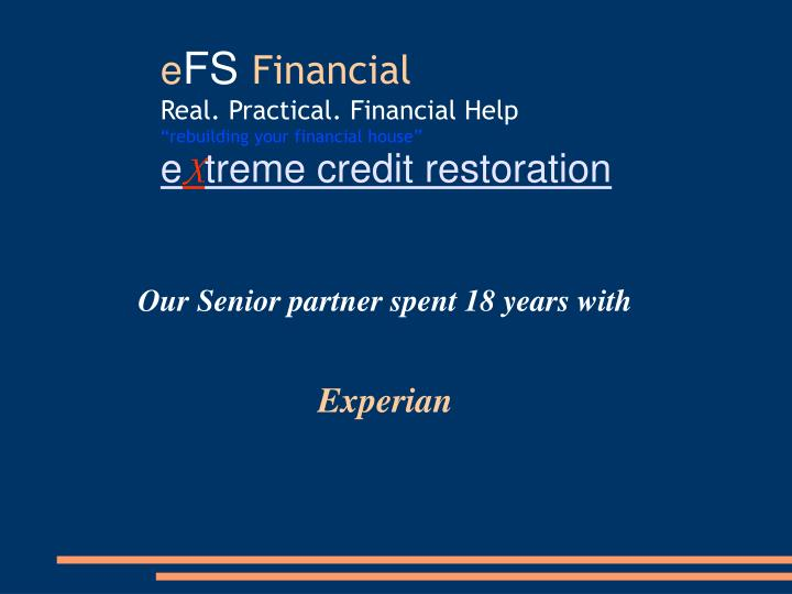 Our Senior partner spent 18 years with