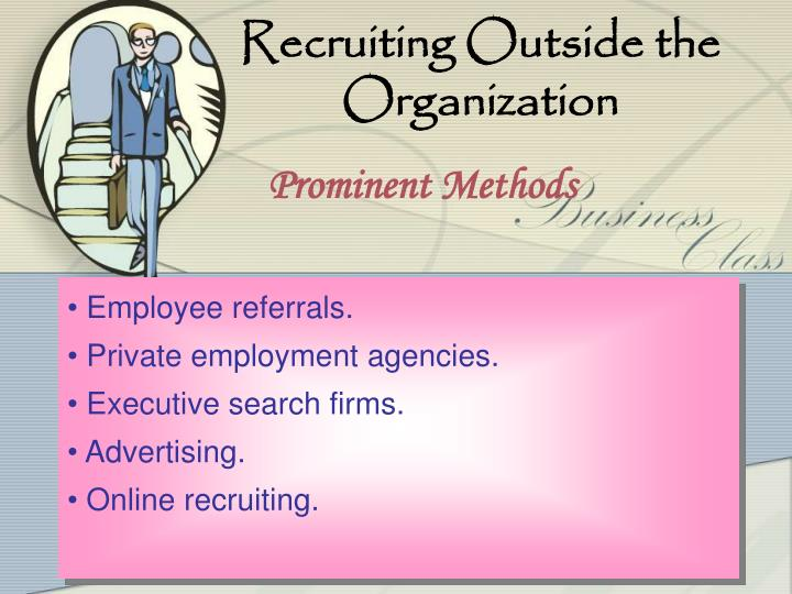 Recruiting Outside the Organization