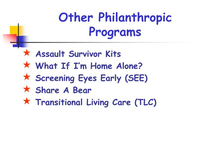 Other Philanthropic Programs