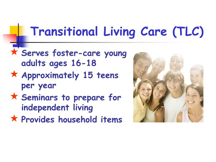 Transitional Living Care (TLC)
