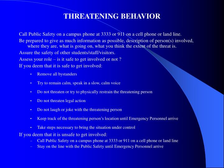 THREATENING BEHAVIOR