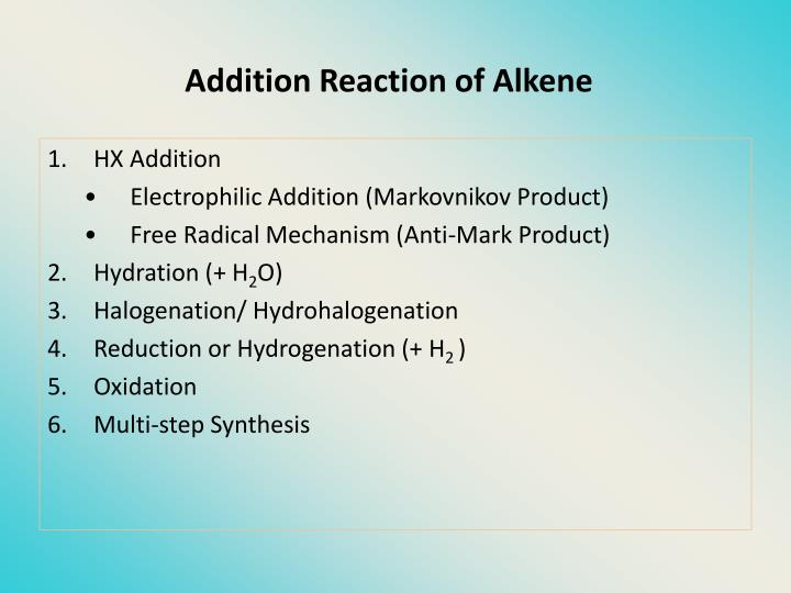 Addition Reaction of Alkene