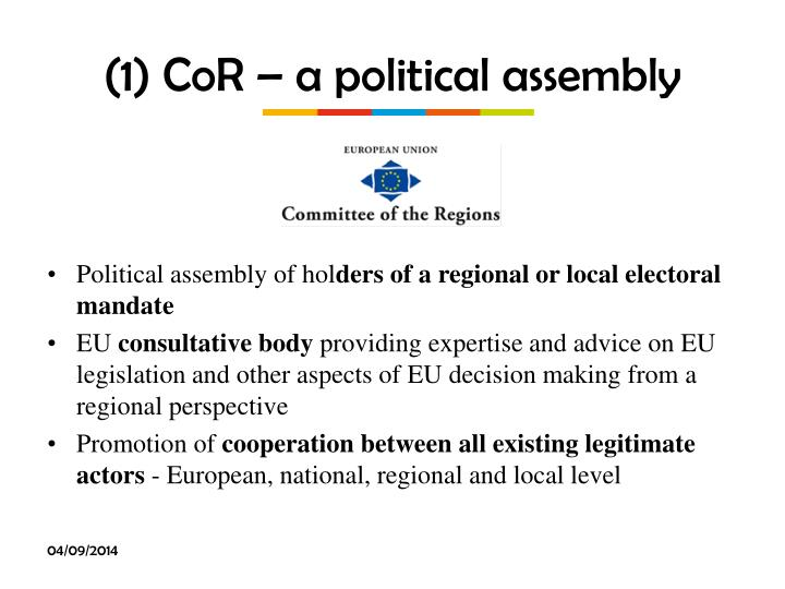 (1) CoR – a political assembly