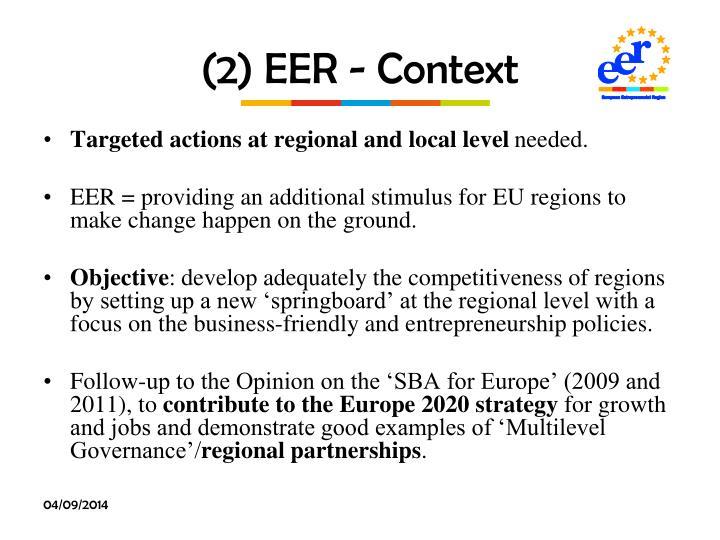 (2) EER - Context