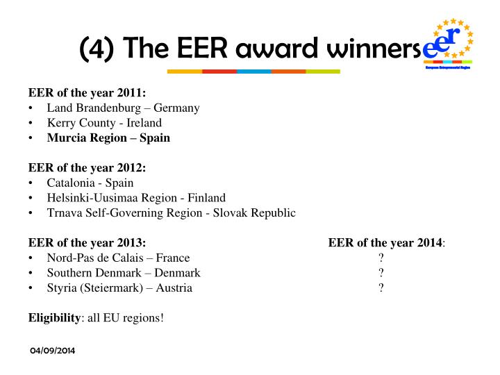 (4) The EER award winners
