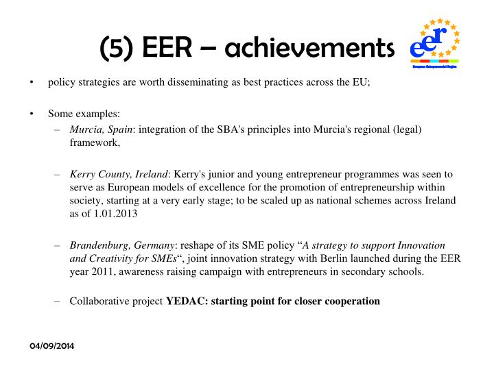 (5) EER – achievements