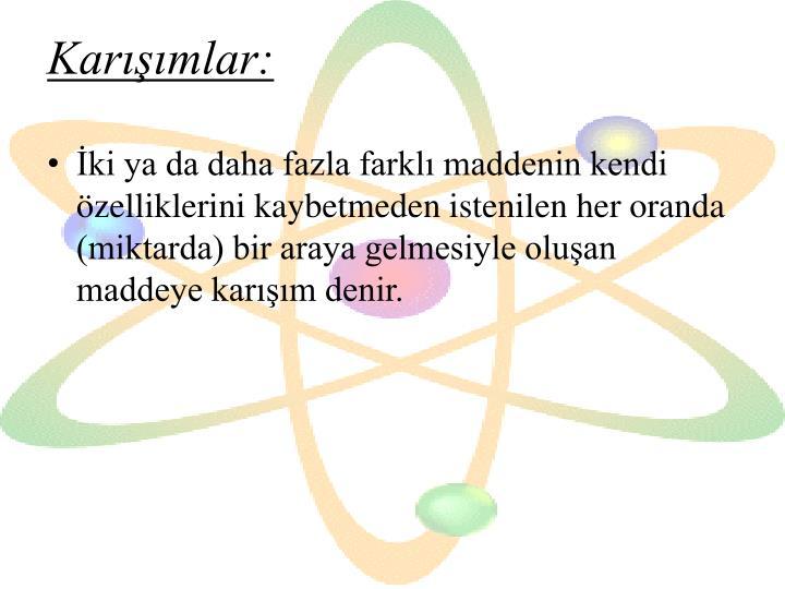 Karışımlar: