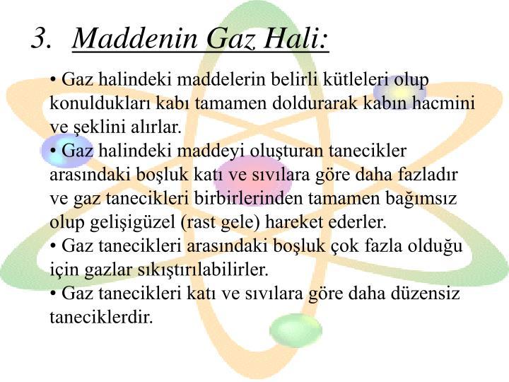 Maddenin Gaz