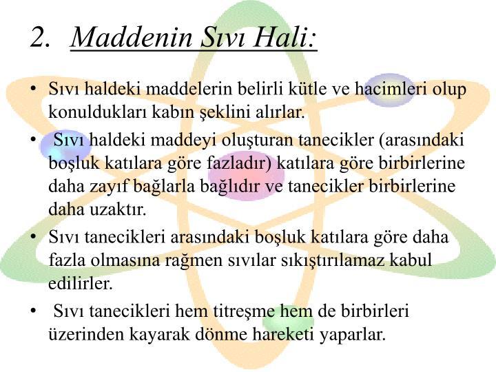 Maddenin Sıvı Hali:
