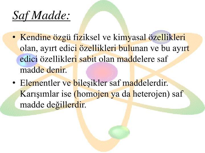 Saf Madde: