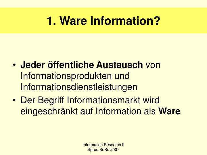 1. Ware Information?