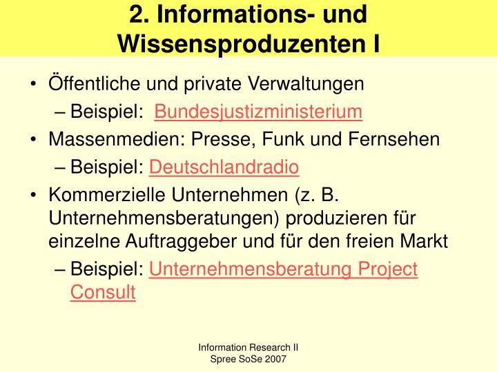 2. Informations- und Wissensproduzenten I