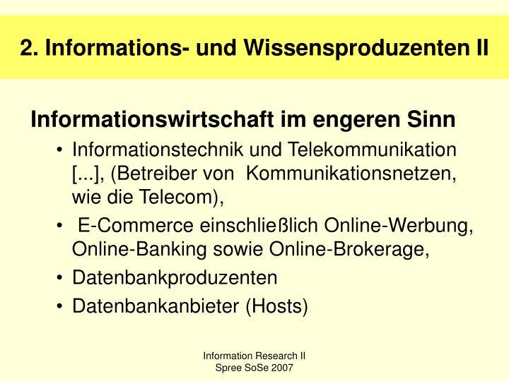 2. Informations- und Wissensproduzenten II