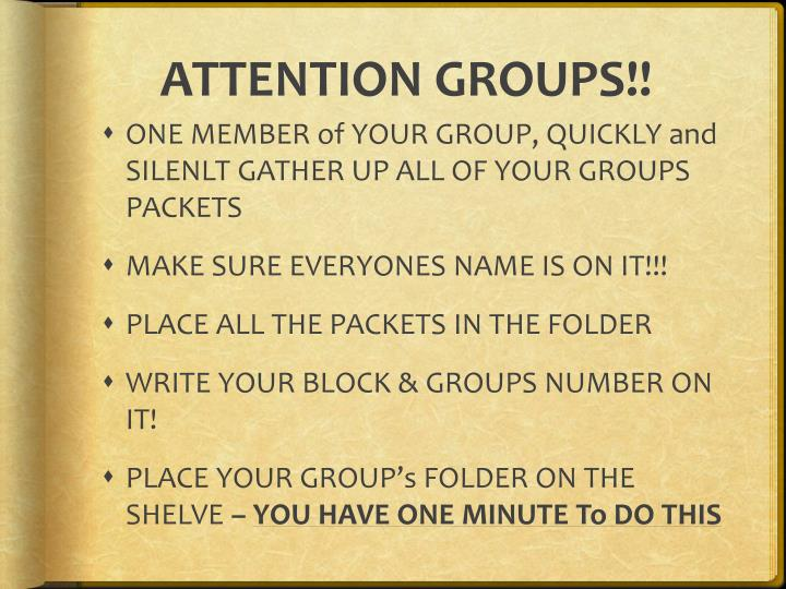 ATTENTION GROUPS!!