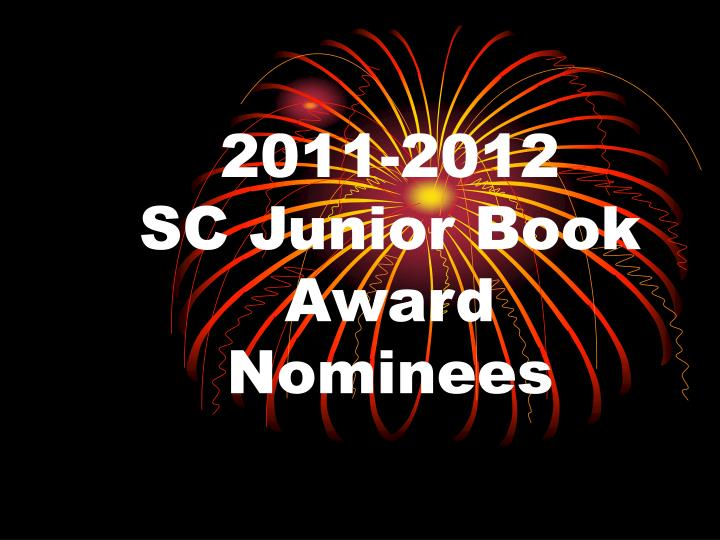 2011 2012 sc junior book award nominees