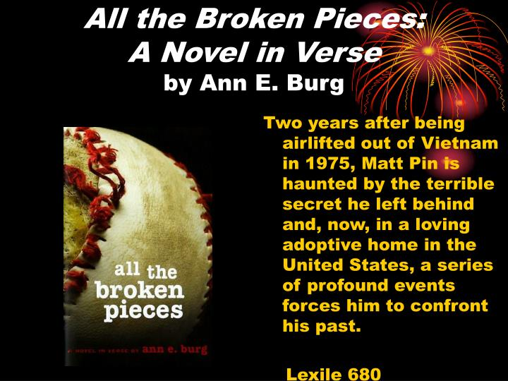 All the Broken Pieces: