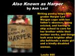 also known as harper by ann leal
