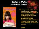 callie s rules by naomi zucker