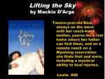 lifting the sky by mackie d arge