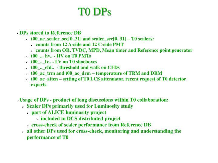 T0 DPs