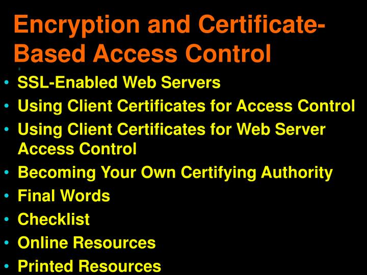 Encryption and Certificate-Based Access Control