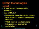 exotic technologies cont