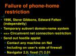 failure of phone home restriction