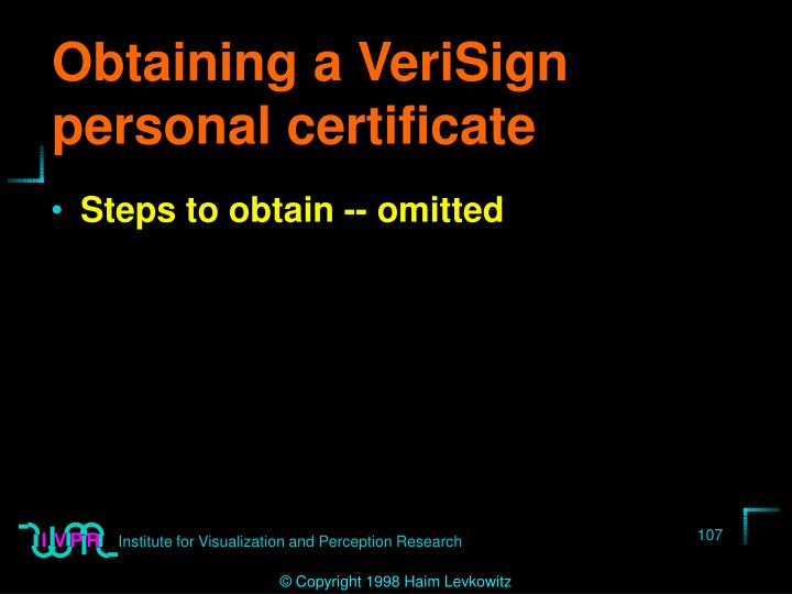 Obtaining a VeriSign personal certificate