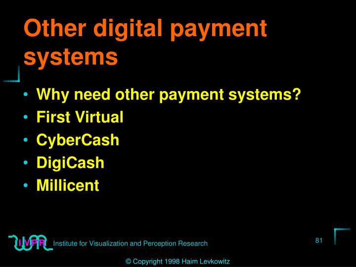 Other digital payment systems