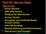 part iii server side security