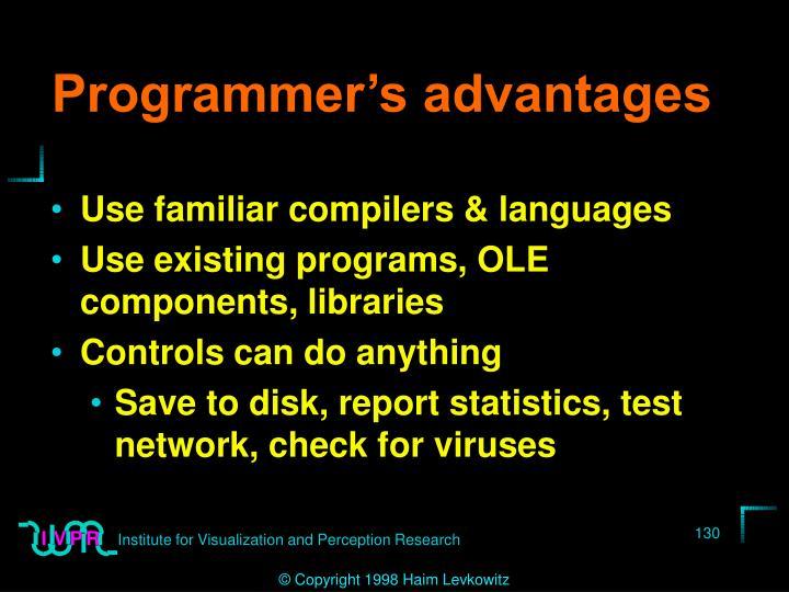 Programmer's advantages