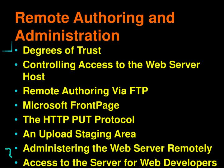 Remote Authoring and Administration