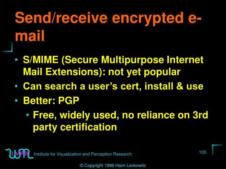Send/receive encrypted e-mail