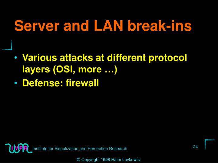 Server and LAN break-ins