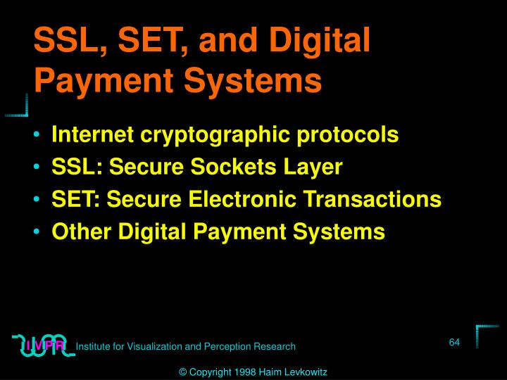 SSL, SET, and Digital Payment Systems